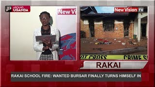 Rakai school fire; Wanted bursar finally turns himself in