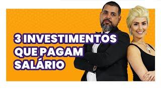 3 INVESTIMENTOS que pagam SALÁRIO! Com menos de 100 REAIS!