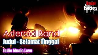 Download Mp3 Asteroid   Selamat Tinggal