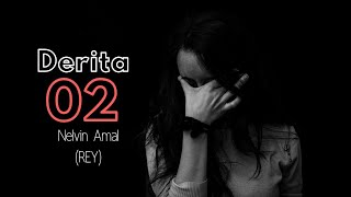 DERITA 02 (Cover) || Nelvin Amal (REY) || Official Full Audio