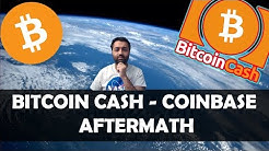 🎯 Bitcoin Cash - Coinbase Aftermath | 50 Billion Dollar Trading Volume! | Cryptosomniac.com 🤑