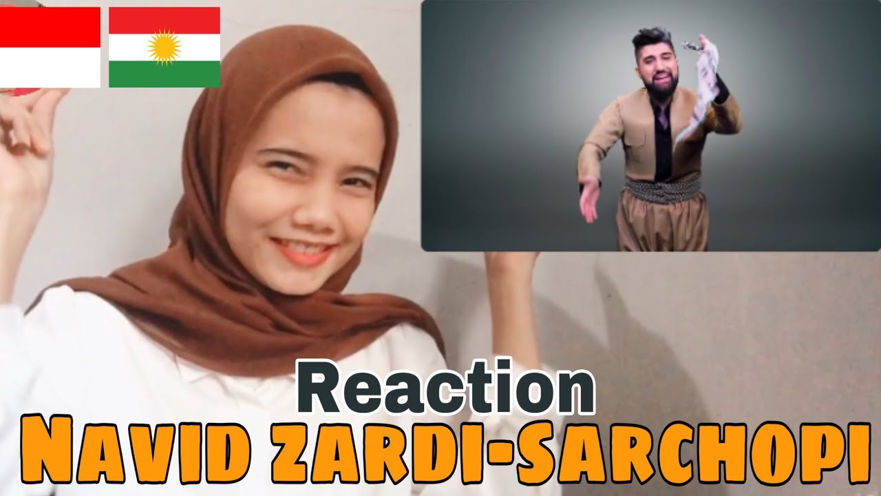 NAVID ZARDI-SARCHOPI REACTION FROM INDONESIAN | KURDISH REACTION