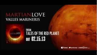 Martian Love - Valles Marineris