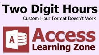 Microsoft Access Two Digit Hour hh Time Format Not Working