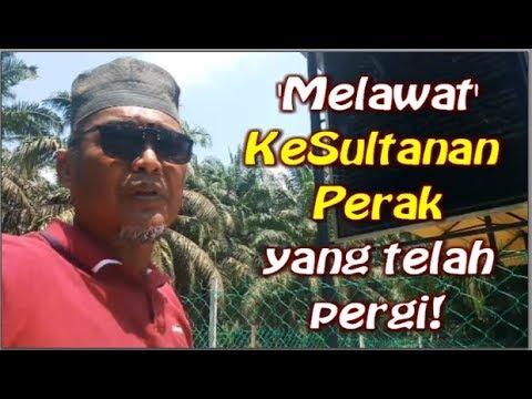 """""""Visit the Sultanate of Perak"""" @ Kg Gajah Perak."""