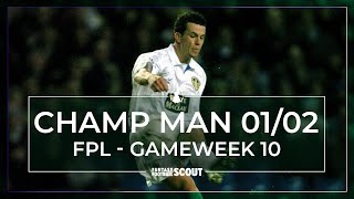 CHAMP MAN FPL | GAMEWEEK 10 PREVIEW | HARTE-ACHE