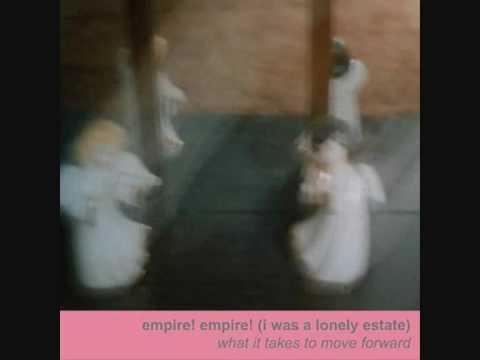 What Safe Means - Empire! Empire! (I Was a Lonely Estate) (letra da