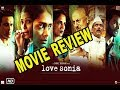 Love Sonia |  Movie Review | Rajkummar Rao, Richa Chadha, Freida Pinto |