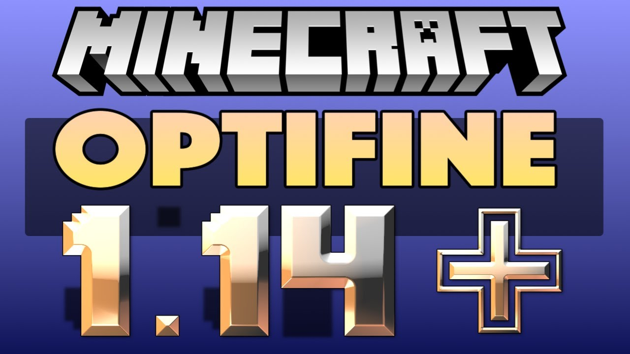 Optifine 1 14 Minecraft - Installation in MultiMC - Improve Performance and  FPS in Latest Releases