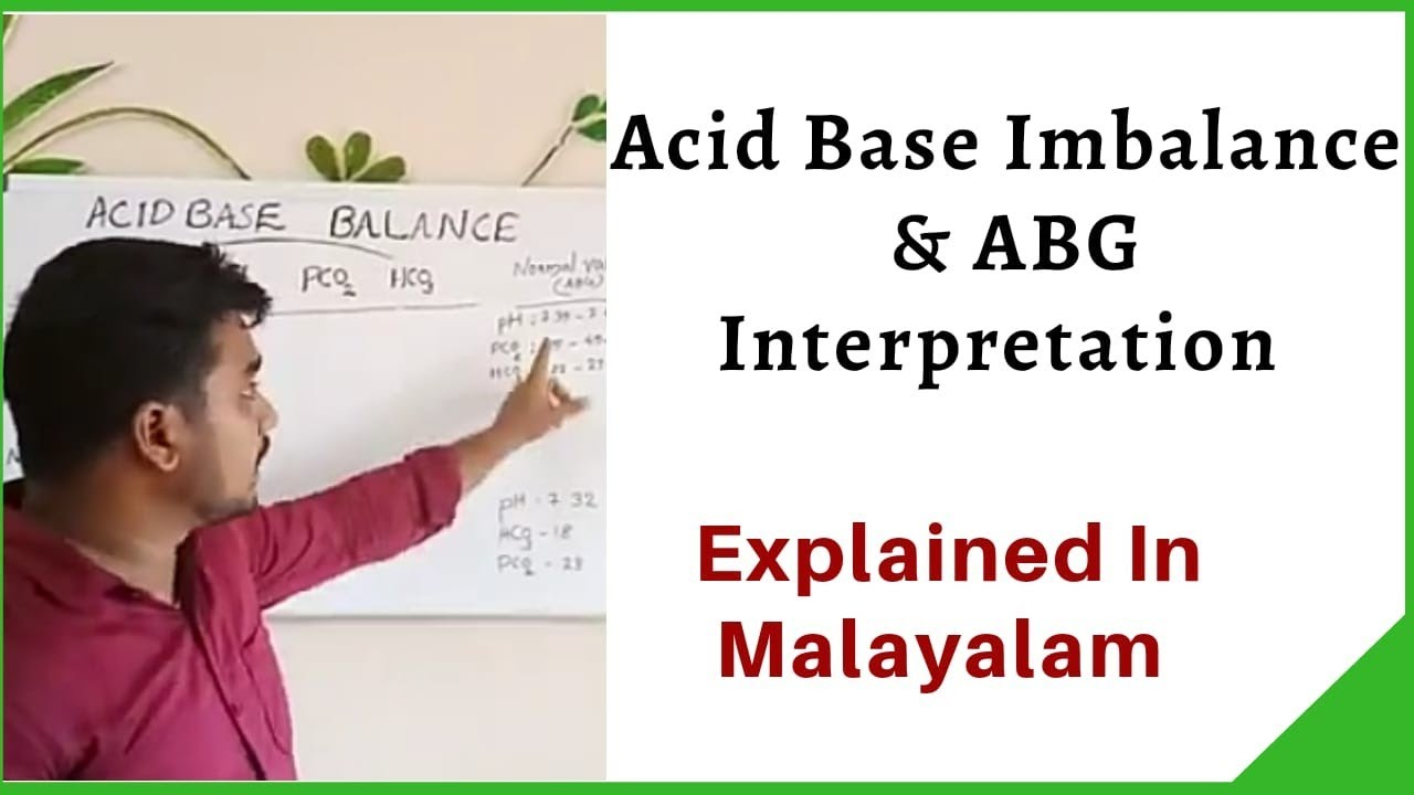 Acid base imbalance & ABG interpretation in Malayalam. Online classes are available  ph: 9946655