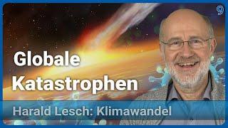 Massensterben durch globale Katastrophen | Anthropozän (9) • Harald Lesch