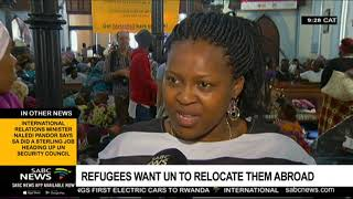 Refugees want the UN to relocate them abroad