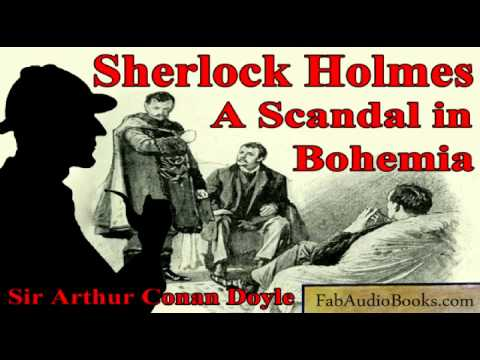 sherlock holmes scandal in bohemia essay Adventures of sherlock holmes and scandal in bohemia essay examples - adventures of sherlock holmes and scandal in bohemia the adventures of sherlock holmes was written by sir arthur conandoyle the novel was first published in 1892 a scandal in bohemia was a short story about a woman who has pictures of herself and a high englishnobleman.