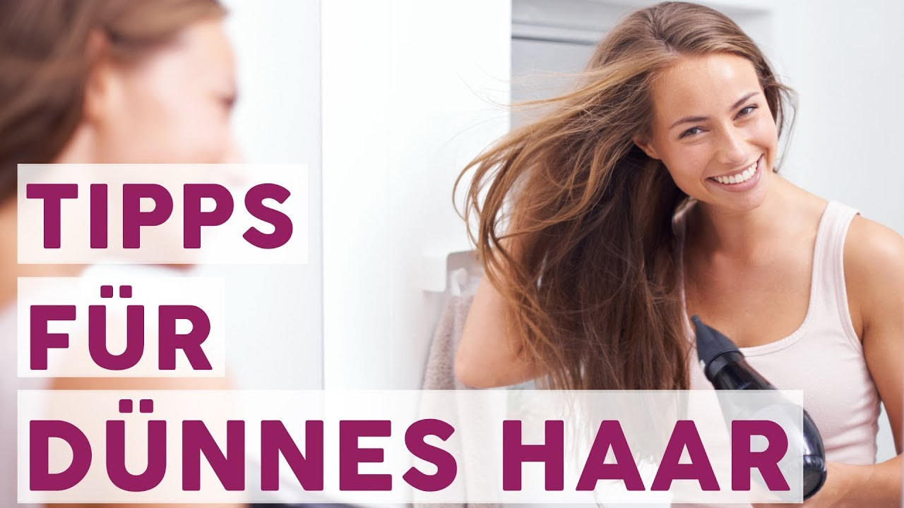 6 Geniale Tipps Für Feines Haar Youtube