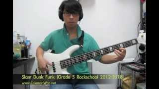 Slam Dunk Funk (Bass part of Grade 5 Rockschool 2012 - 2018)
