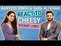 Ranveer Singh and Sara Ali Khan REACT to cheesy pickup lines| GULLY BOY|  Apna Time Aayega