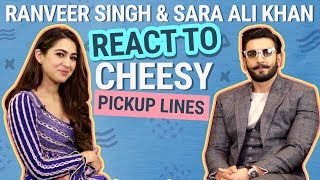 Ranveer Singh and Sara Ali Khan REACT to cheesy pickup lines| GULLY BOY|  Apna Time Aayega