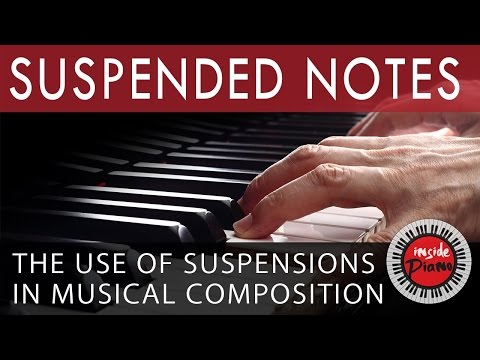 Suspended Notes in Musical Composition - Piano Tutorial