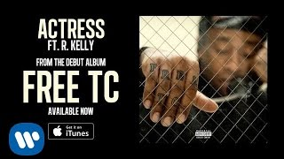 Ty Dolla Sign ft. R Kelly - Actress
