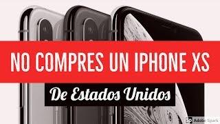 Gambar cover OJO: NO COMPRES UN IPHONE XS EN ESTADOS UNIDOS (USA)