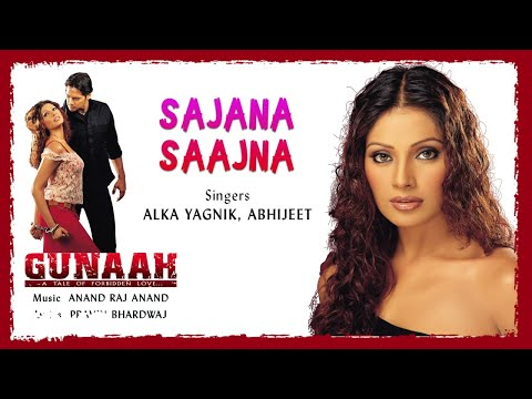 Sajana Saajna - Official Audio Song | Gunaah | Anand Raj Anand