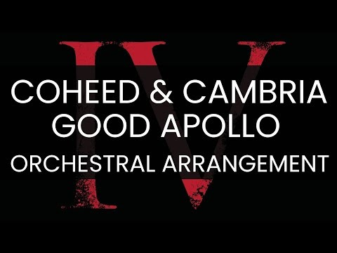 Coheed and Cambria Orchestral Arrangement - Good Apollo I