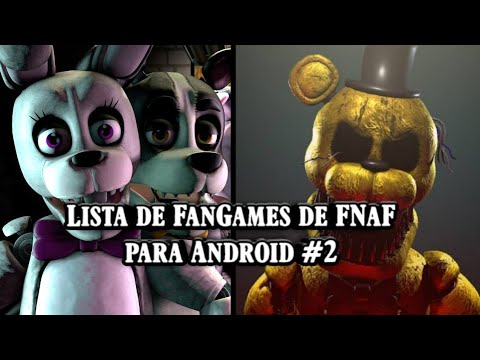Download de jogos eFan-mades de FNaF para Android#2 (mais 51 fan games)