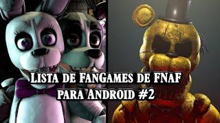 Download de jogos e Fan-mades de FNaF para Android#2 (mais 51 fan games)