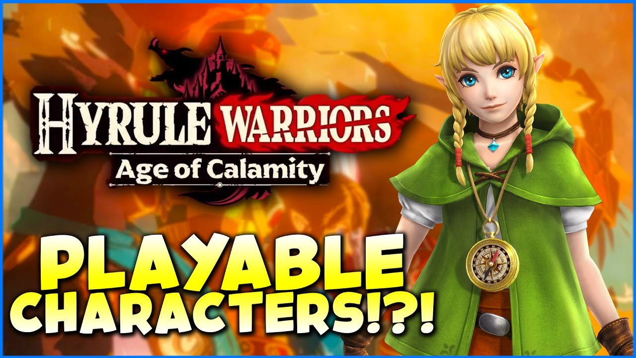 Returning Characters Hyrule Warriors Age Of Calamity Youtube