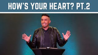 How's Your Heart? | Part 2 (HD Church)