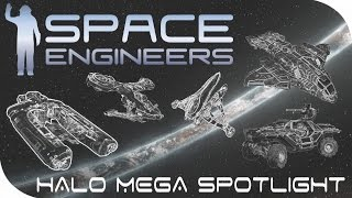 Space Engineers Spotlight | Halo Mega Spotlight!