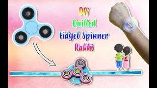 DIY Quilled Fidget Spinner Rakhi|How to make Fidget Spinner Rakhi |Handmade Rakhi |