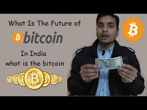 what is bitcoin future in india ,bitcoin mining,bitcoin earn online,bitcoin news 2018,fauct gambling