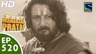 Bharat Ka Veer Putra Maharana Pratap - महाराणा प्रताप - Episode 520 - 9th November, 2015