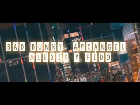 Bad Bunny - Me Llamas Ft. Arcangel Alexis Y Fido | Video Oficial