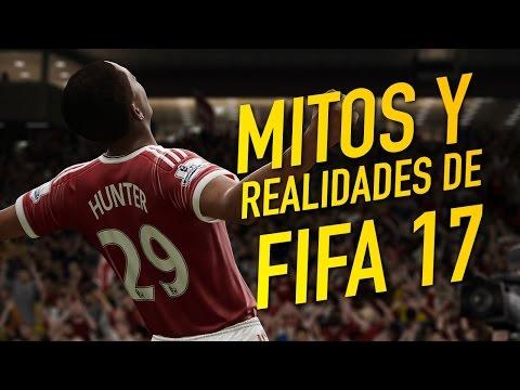 FIFA 17: Mitos y realidades