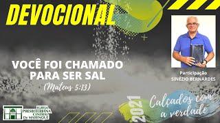 Devocional | VOCÊ FOI CHAMADO PARA SER SAL | 14/10/2021
