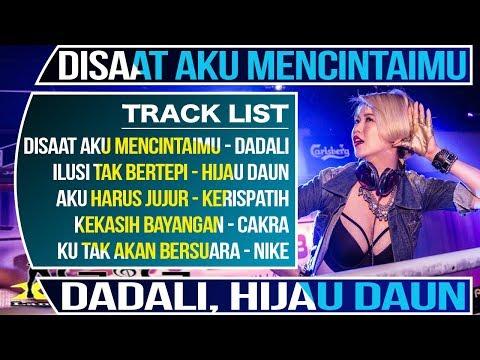 DJ AKU HARUS JUJUR (Kerispatih) Ft. 2019 DISAAT AKU MENCINTAIMU (Dadali)
