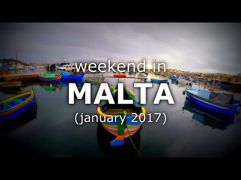 Weekend in Malta - January 2017