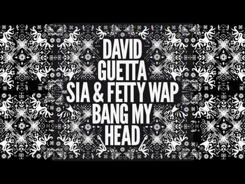 David Guetta - Bang My Head (Teaser) Ft Sia & Fetty Wap