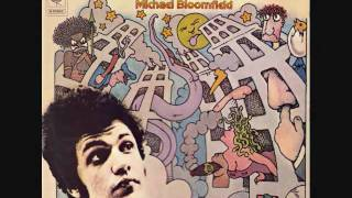 Michael Bloomfield - It