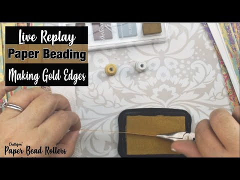 Live Paper Beading - Gold Edging Your White Edge Paper Beads
