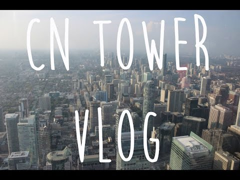 Vlog at the CN Tower♡