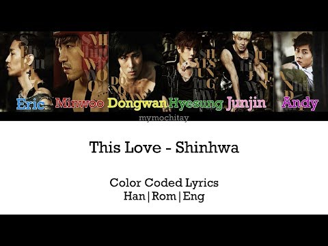 Shinhwa (신화) - This Love Lyrics Han|Rom|Eng