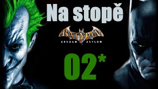 CZ tit. | Let's Play | Batman: Arkham Asylum | #02 | HARD | 1080p