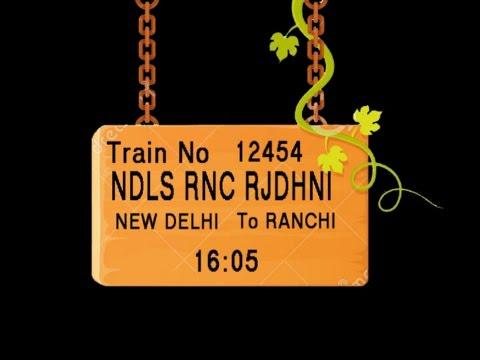 Train no 12454 TRAIN NAME NDLS RNC RJDHNI NEW DELHI KANPUR CENTRAL MUGHAL