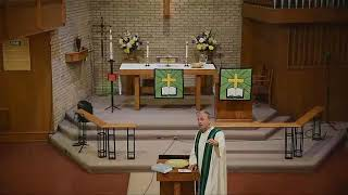 PART 1 - August 23, 2020 - Traditional Worship - The Twelfth Sunday after Pentecost
