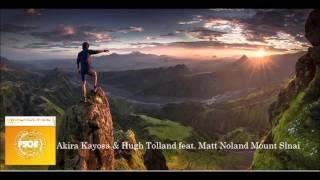 Akira Kayosa & Hugh Tolland feat  Matt Noland Mount Sinai