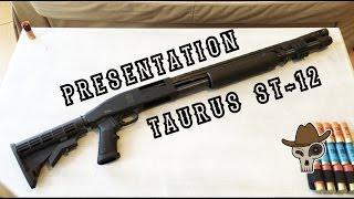 〖 Présentation Taurus ST 12! 〗