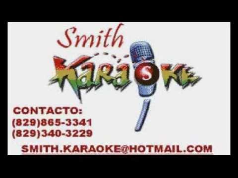 EDWIN SOLAMENTE TU SMITH KARAOKE (EL SUPER KARAOKE)